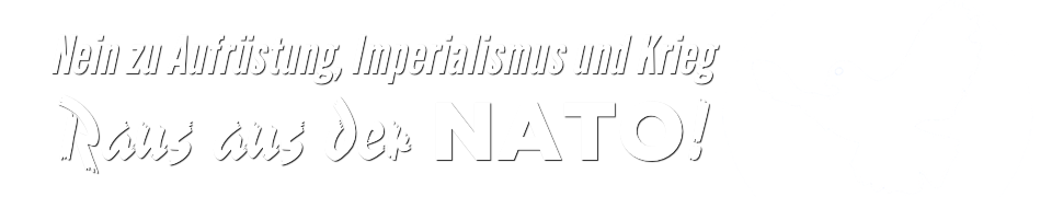 Friedensbewegung - Raus aus der NATO!